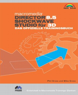 Macromedia Director 8.5 Shockwave Studio für 3D, m. CD-ROM