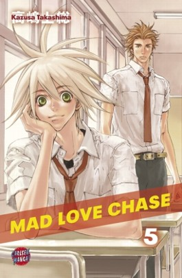 Mad Love Chase, Band 5