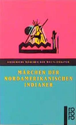 Märchen der nordamerikanischen Indianer