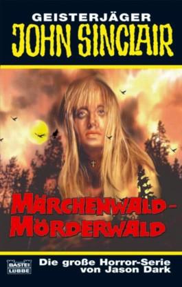 Märchenwald - Mörderwald