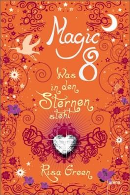 Magic 8 - Was in den Sternen steht