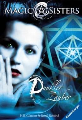 Magic Sisters 3: Dunkler Zauber