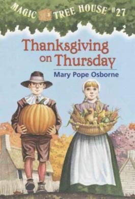 Magic Tree House - Thanksgiving on Thursday