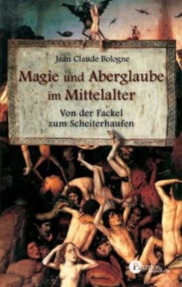 Magie und Aberglauben im Mittelalter