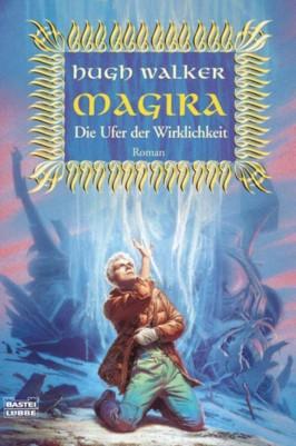 Magira - Die Ufer der Wirklichkeit