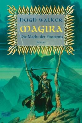 Magira, Die Macht der Finsternis