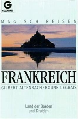 Magisch Reisen Frankreich