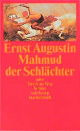 Mahmud der Schlächter oder Der feine Weg.