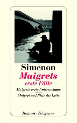 Maigrets erste Fälle