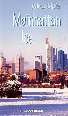 Mainhattan Ice