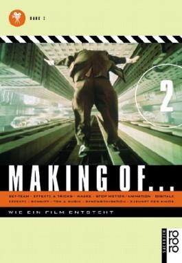 Making of... Wie ein Film entsteht / Making of ...Wie ein Film entsteht. Band 2
