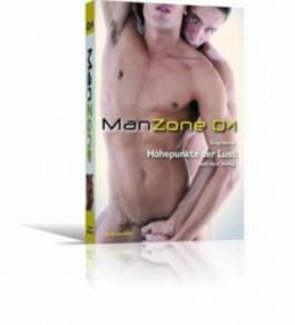 Man Zone 1: Der Höhepunkt der Lust