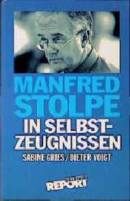 Manfred Stolpe in Selbstzeugnissen