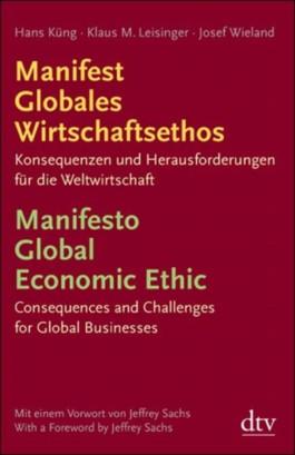 Manifest Globales Wirtschaftsethos Manifesto Global Economic Ethic