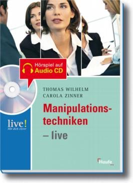 Manipulationstechniken - live, m. Audio-CD/CD-ROM
