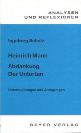 Mann,Heinrich - Der Untertan - Abdankung
