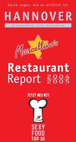 Marcellino's Restaurant-Report Hannover 2004