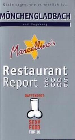 Marcellino's Restaurant-Report Mönchengladbach 2005/2006