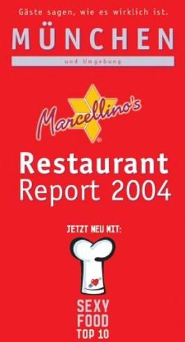 Marcellino's Restaurant-Report München 2004