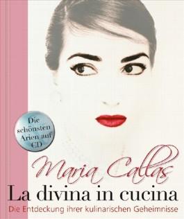 Maria Callas - La Divina in Cucina -