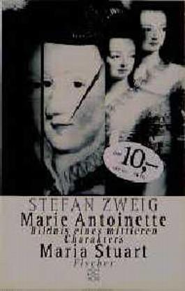 Maria Stuart. Marie Antoinette, Sonderausg.