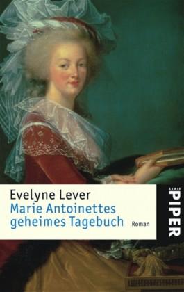 Marie Antoinettes geheimes Tagebuch