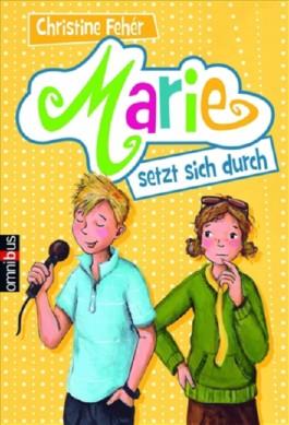 Marie setzt sich durch