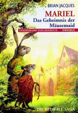 Mariel, Das Geheimnis der Mäusemaid