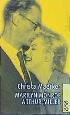 Marilyn Monroe und Arthur Miller