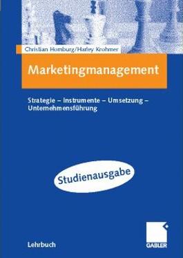 Marketingmanagement. Studienausgabe. Strategie - Instrumente - Umsetzung - Unternehmensführung