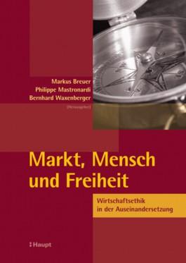 Markt, Mensch und Freiheit