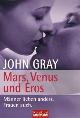 Mars, Venus und Eros