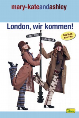 mary-kateandashley: London wir kommen!