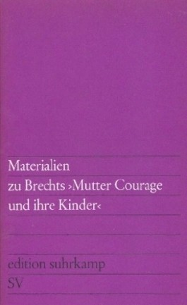 Materialien zu Brechts 'Mutter Courage und ihre Kinder'