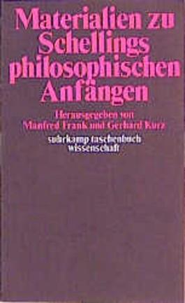 Materialien zu Schellings philosophischen Anfängen.