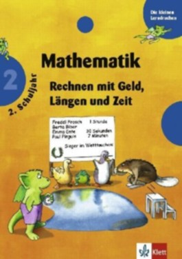 Mathematik, Rechnen mit Geld, Längen und Zeit, 2. Schuljahr