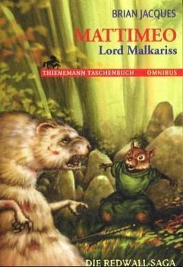 Mattimeo, Lord Malkariss
