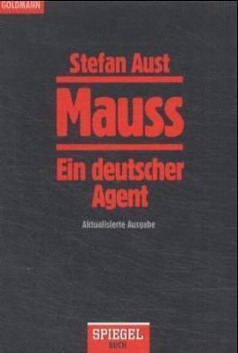 Mauss, ein deutscher Agent
