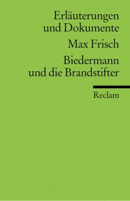 Max Frisch 'Biedermann und die Brandstifter'