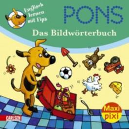 Maxi-Pixi 67: PONS Englisch lernen mit Fips - Das Bildwörterbuch
