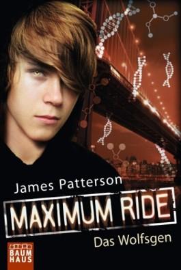 Maximum Ride - Das Wolfsgen