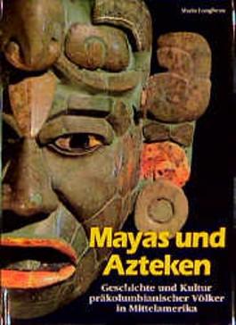 Mayas und Azteken