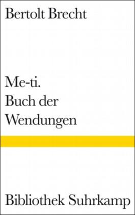 Me-ti. Buch der Wendungen
