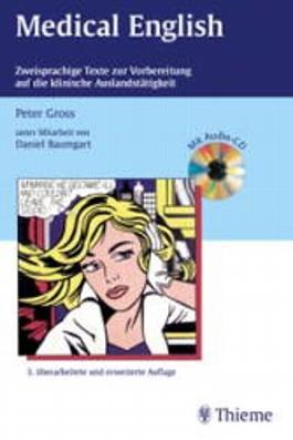 Medical English: Zweisprachige Texte Zur Vorbeiterung Auf Die Klinische Auslandstatigkeit