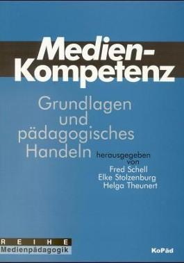 Medienkompetenz: Grundlagen und pädagogisches Handeln