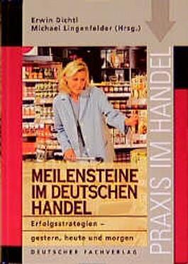 Meilensteine im deutschen Handel