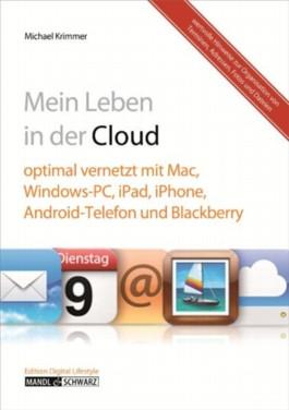 Mein digitales Leben in der Cloud