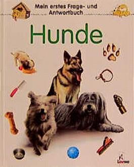 Mein erstes Frage- und Antwortbuch, Hunde