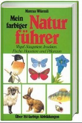Mein farbiger Naturführer