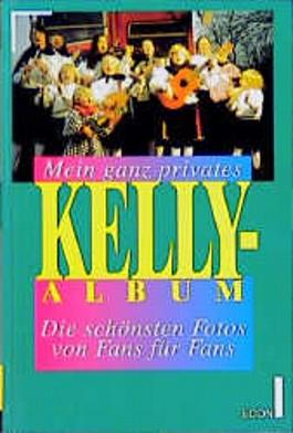 Mein ganz privates Kelly-Album